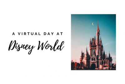 A Virtual Day at Disney World
