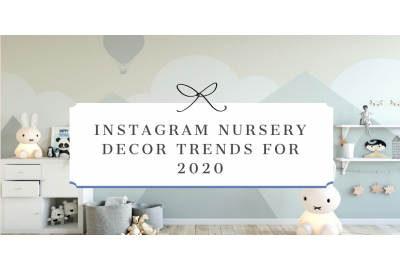 Instagram Nursery Decor Trends for 2020